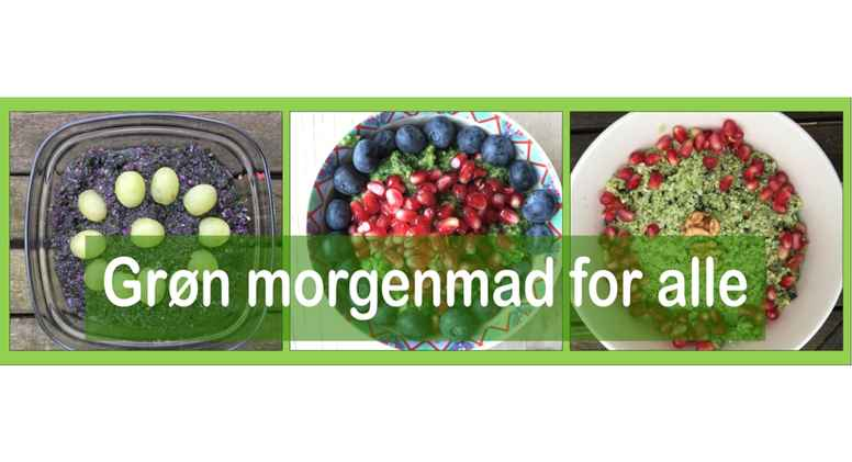 Grøn morgenmad for alle