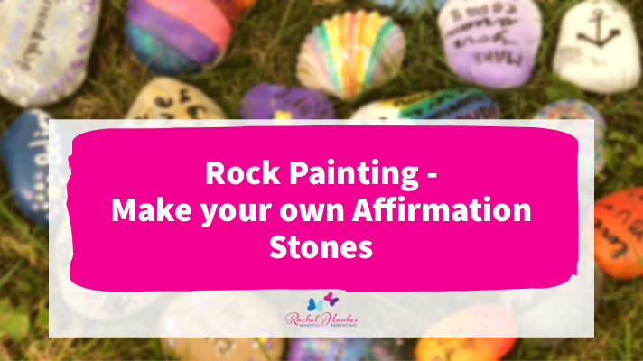 rock painting - make your own affirmation stones