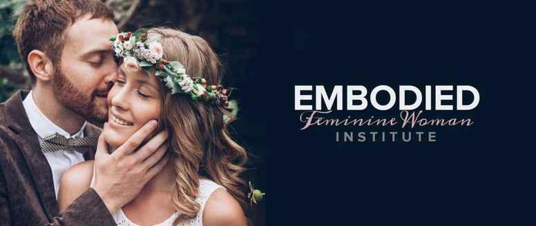 Embodied Feminine Woman Institute