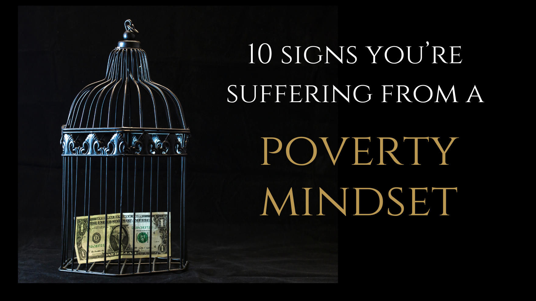 10 signs you're suffering from a poverty mindset.png