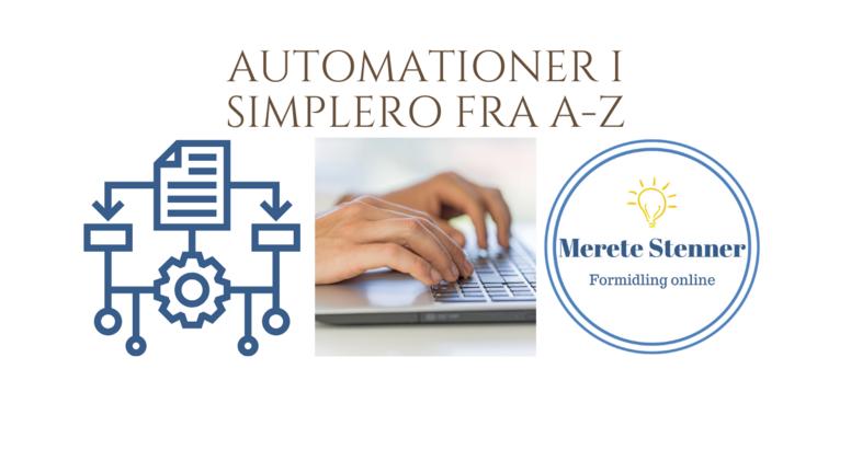 Automationer i Simplero fra A-Z