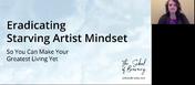 Masterclass - Eradicating Starving Artist Syndrome - aka SAM is a jerk