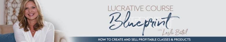 Lucrative Course Blueprint 2021