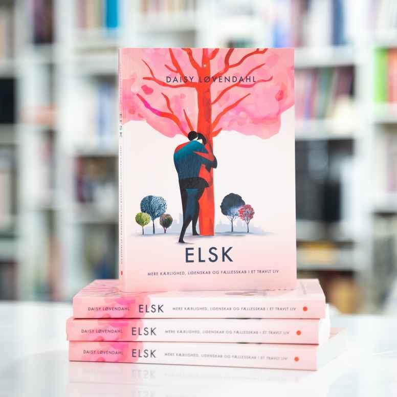 ELSK  - Mere kærlighed, lidenskab og fællesskab i et travlt liv