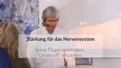 Die Kunst des Langen Lebens 05 - GRÜNKRAFT - Stärkung für das Nervensystem.mp4