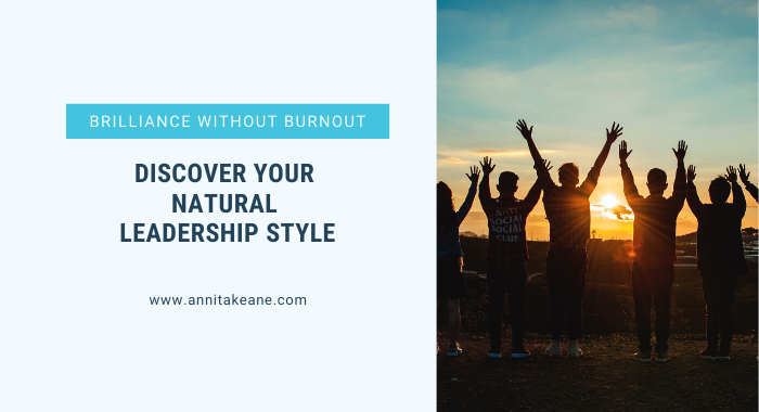 Discover Your natural Leadership Style