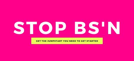 STOP BS'N BUNDLE