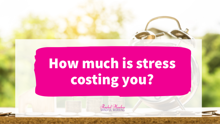 How much is stress costing you.png