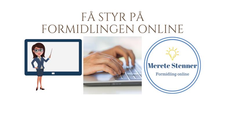 Få styr på formidlingen online
