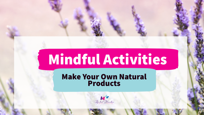 Make Your Own Natural Products
