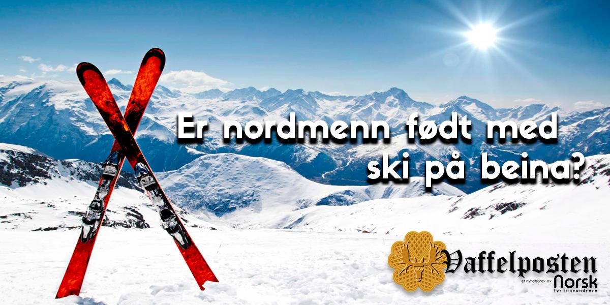 NFI-VP - Blog pic - er nordmenn født med ski på beina.png