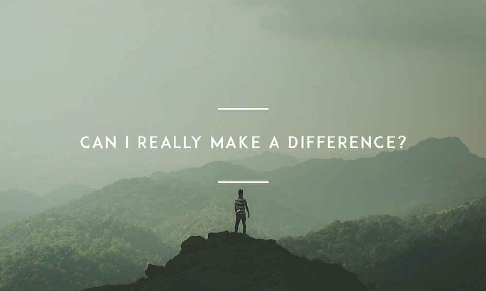 Can-I-Really-Make-A-Difference-.jpg