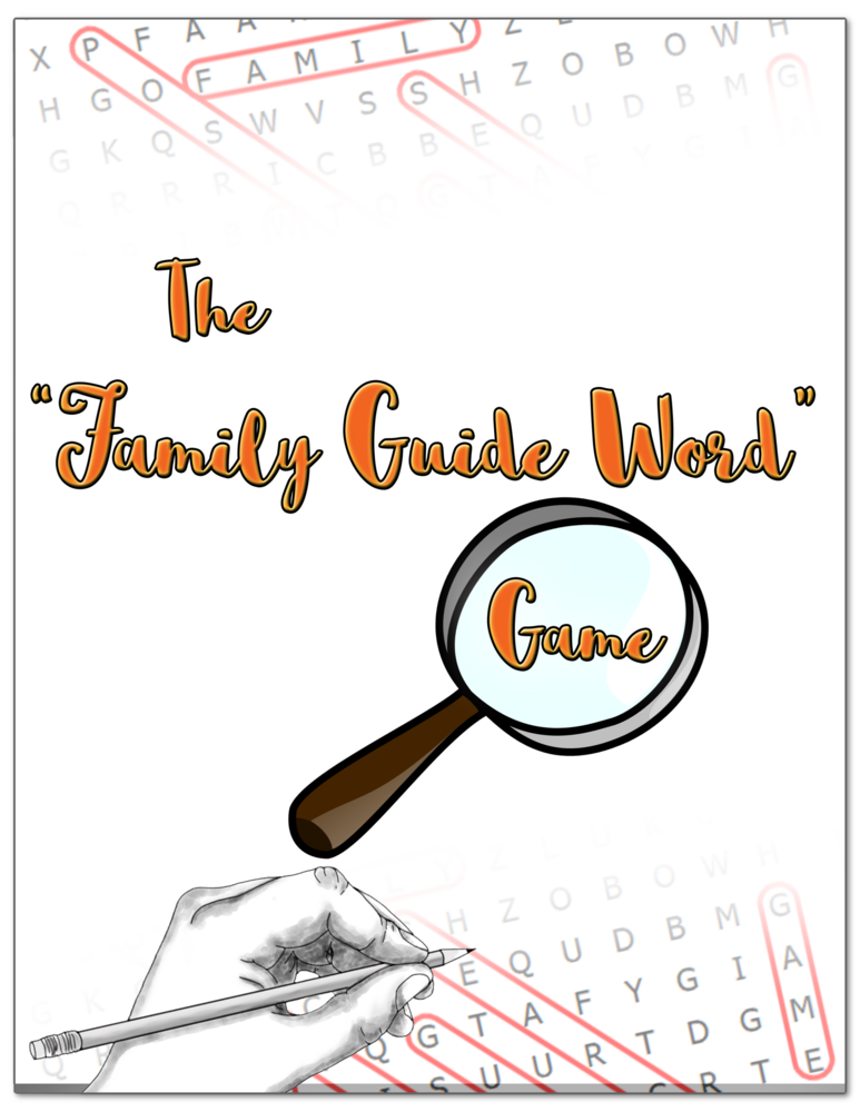 """The """"Family Guide Word"""" Word Search Game"""