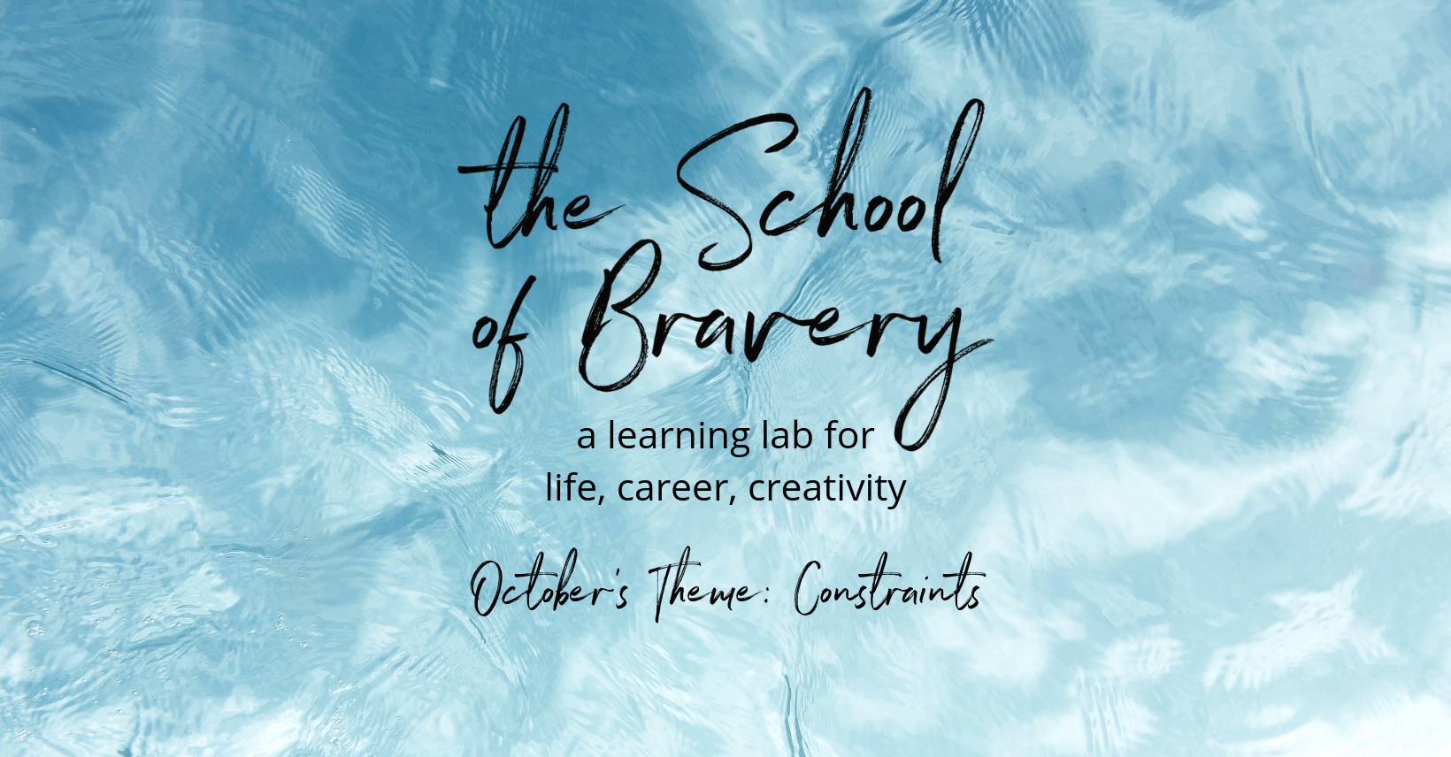10 - October - FB Cover Image - The School of Bravery.png