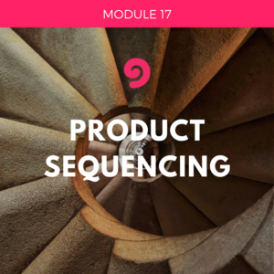 UYM part 2-module 17-product sequencing