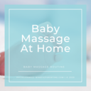 Baby Massage At Home - The Routine