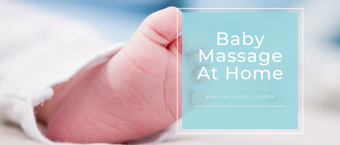 Baby Massage At Home Online Course