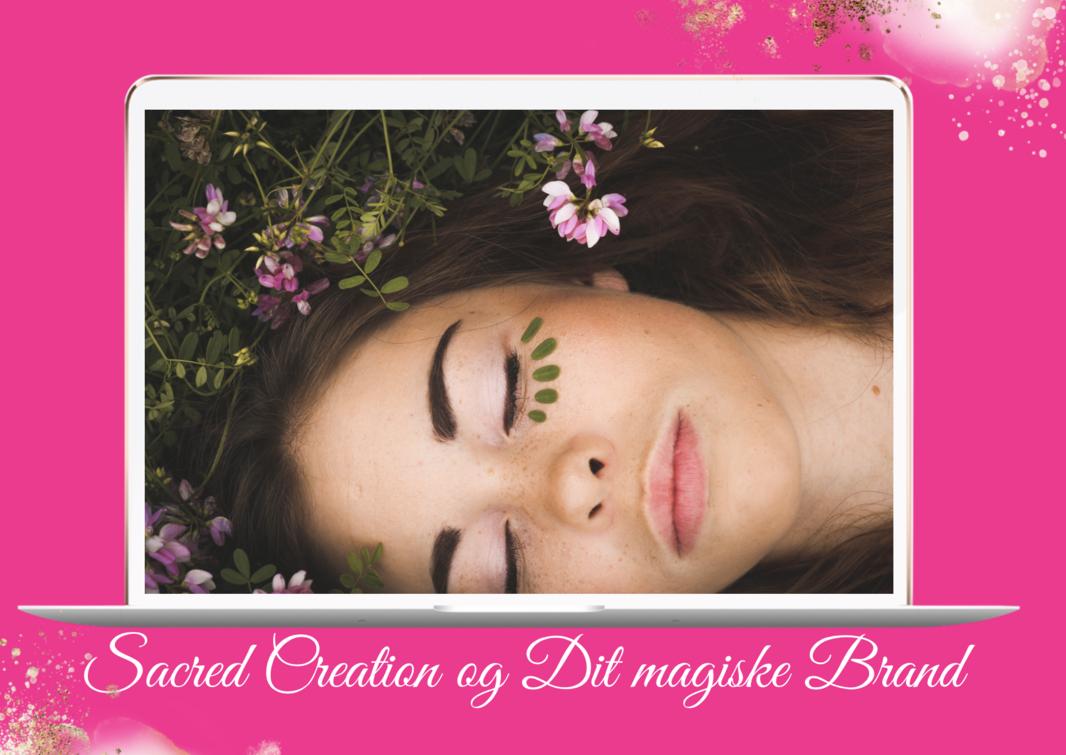 Sacred creation og magisk brand