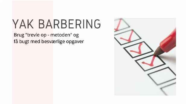 Yak-barbering - få bugt med besværlige opgaver