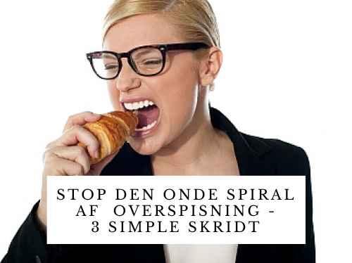 Stop-den-onde-spiral-af-overspisning