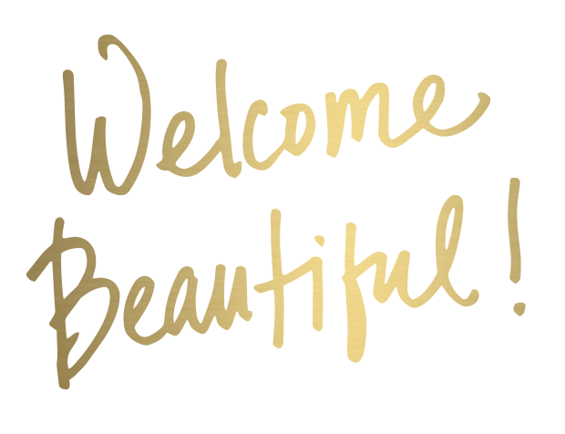 Welcome_Beautiful.png