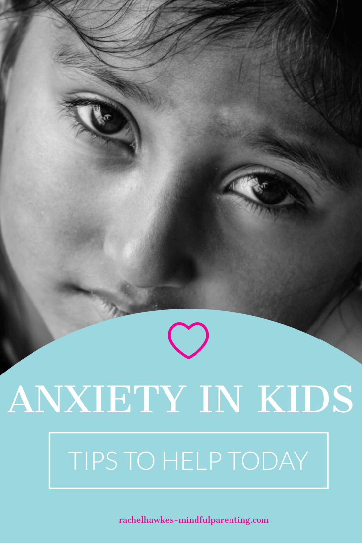 Mindful Tools For Your Anxious Child