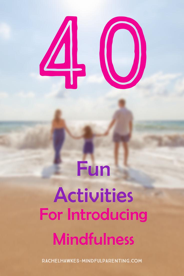 40 Mindfulness Activities