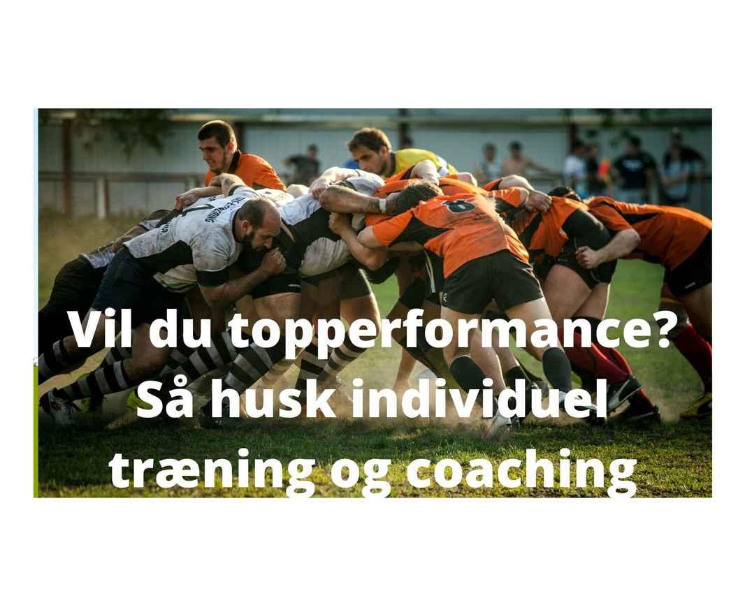 Topperformace kræver individuel træning og coaching.jpg
