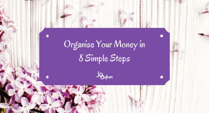 Organise Your Money in 8 Simple Steps (Book Bundle)