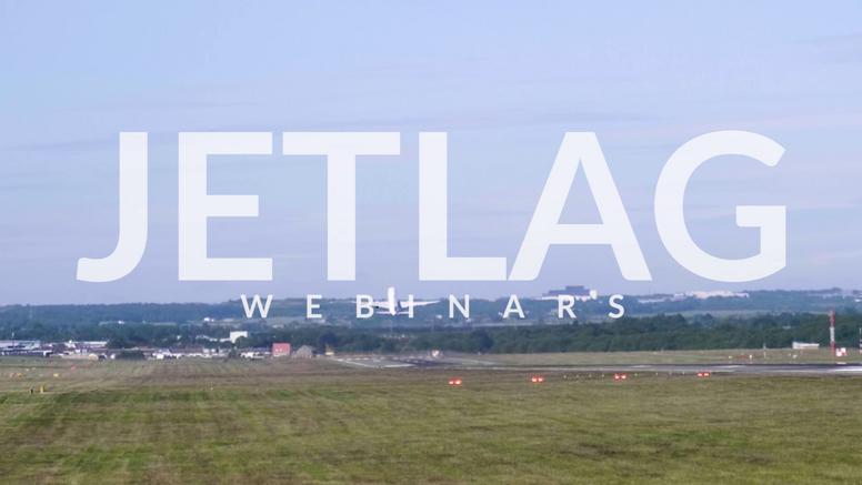 Jetlag Webinar 2020