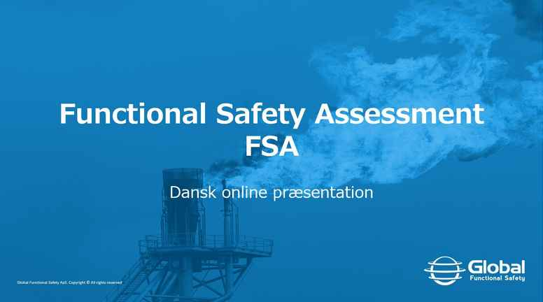 Functional Safety Assessment – FSA kort og godt