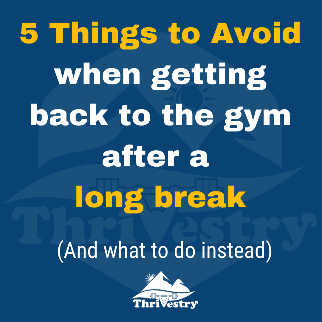 5 Things to Avoid When Getting Back to the Gym
