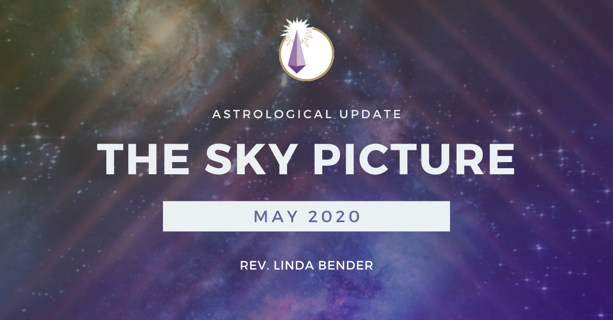 ADL blog-Astrology Update-The Sky Picture_2020_05