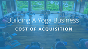 Cost-Of-Acquisition