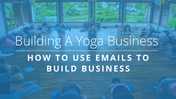 Emails-Build-Business