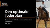 Den optimale foderplan miniature