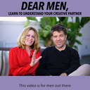 LOVER-TIP: What men must know abouty creative, emotional women