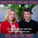 LOVE-TIP: How to always kiss like the first time
