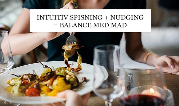 Intuitiv spisning og nudging