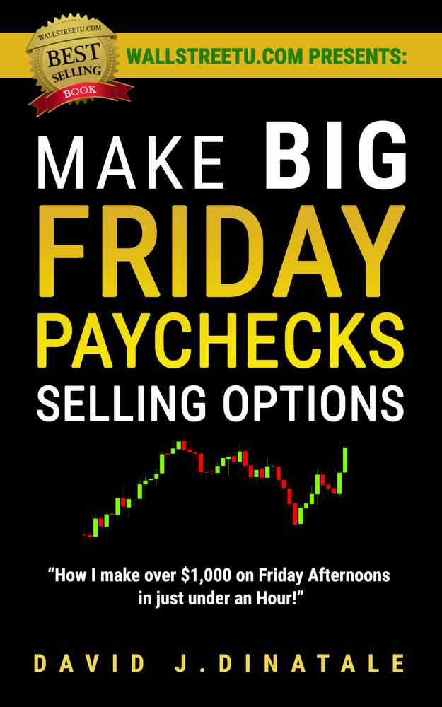Friday Paycheck Selling Options