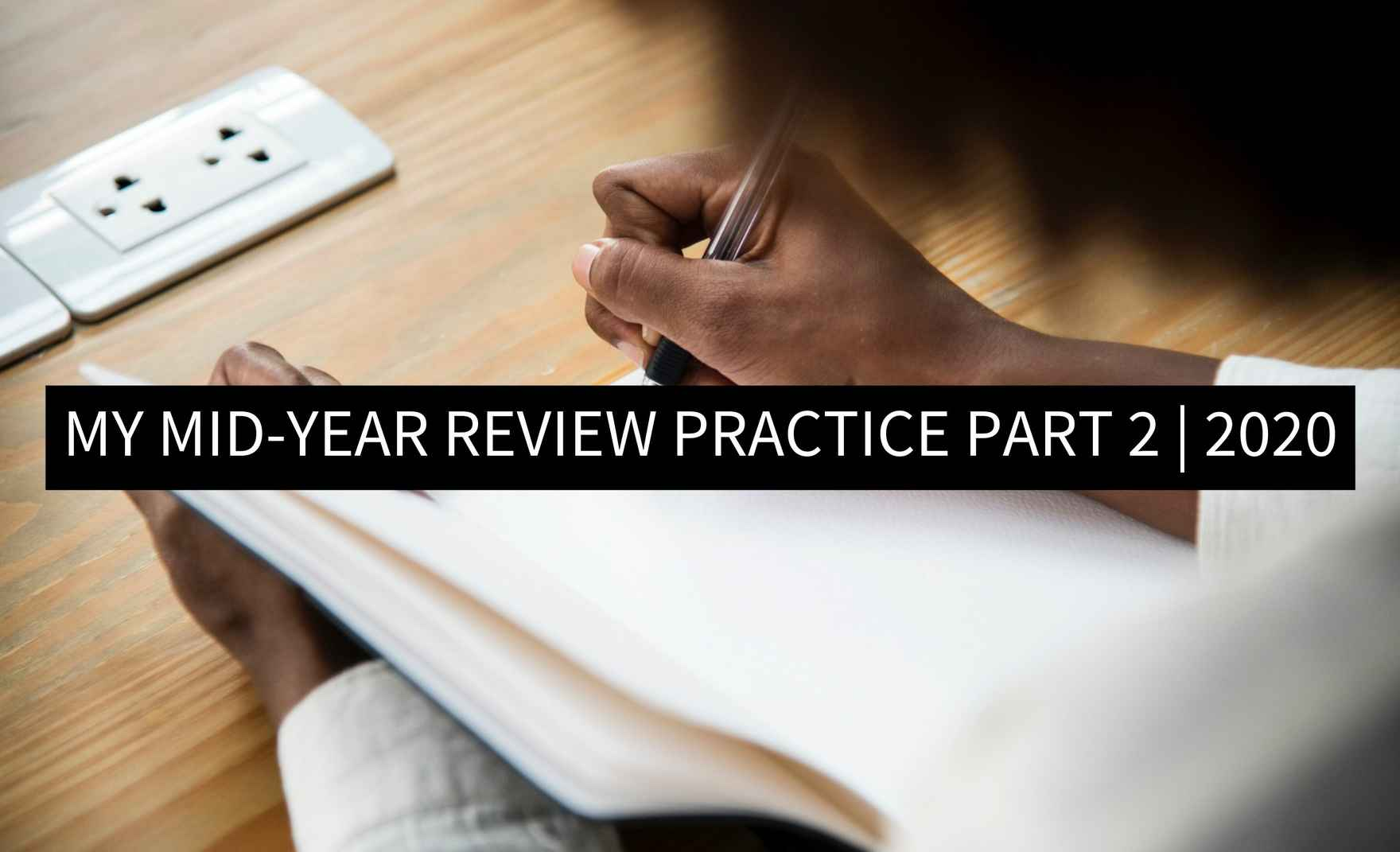 Part 2 - Mid Year Review