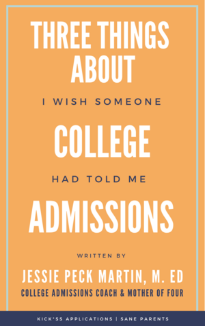 ThreeThingsAboutCollegeAdmissions