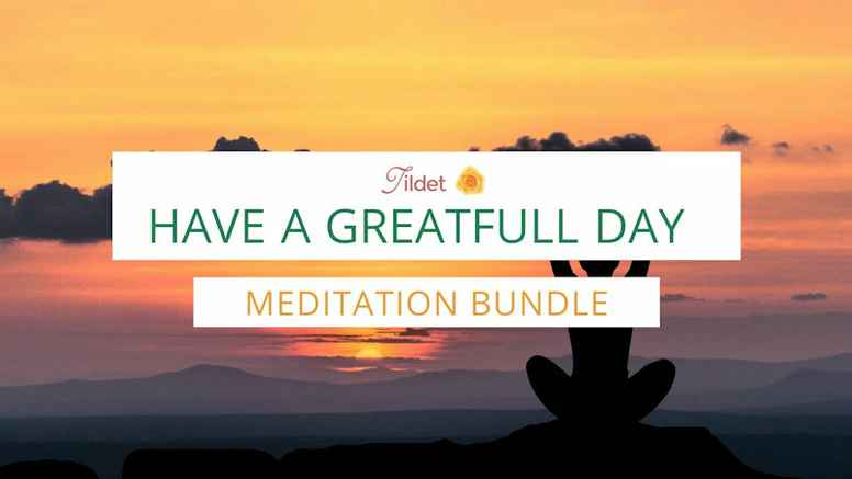 Have A GreatFull Day Meditation Bundle