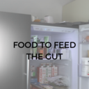 food to feed the gut