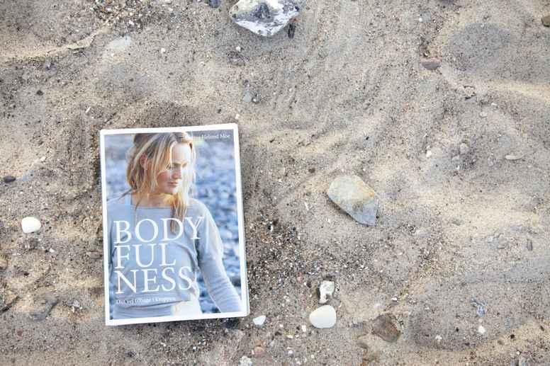 Bodyfulness - din vej tilbage i kroppen