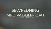 Spot på Selvredning Paddlefloat