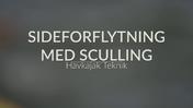 Spot på Sideforflytning Sculling