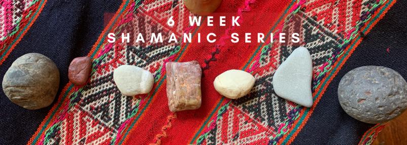 6 Week Shamanic Series Header.png