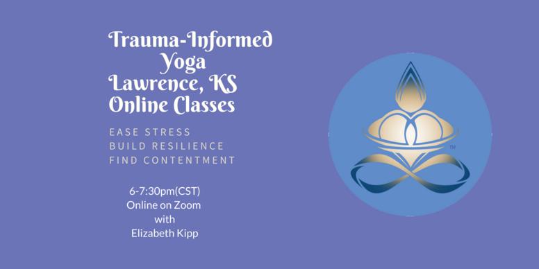 Trauma-Informed Yoga Lawrence, KS Online Class