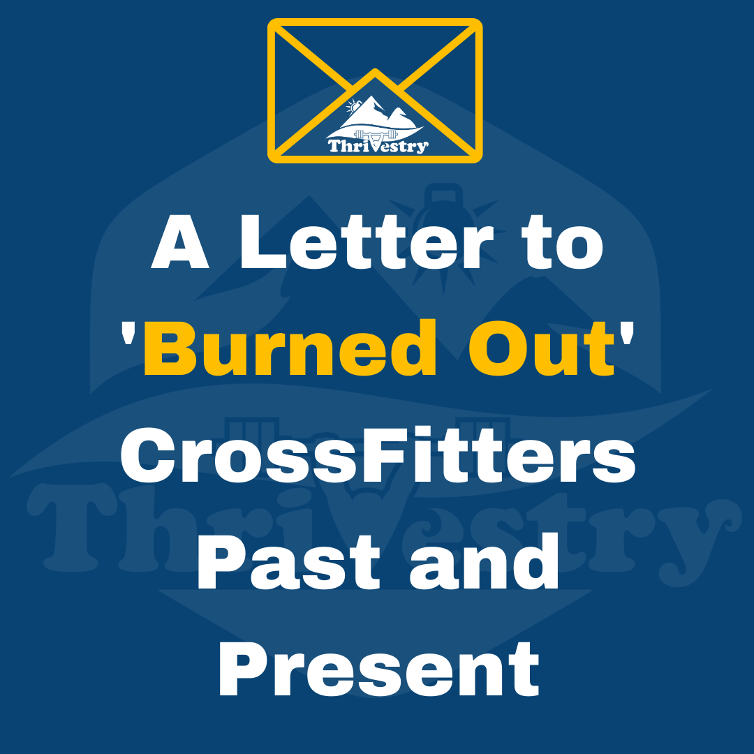A-letter-to-burned-out-crossfitters-1080w-1080h